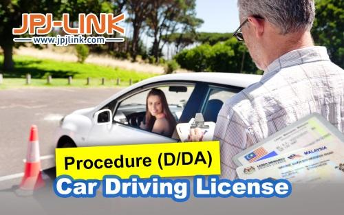 Car Driving License Procedure (D/DA) | JPJ Link